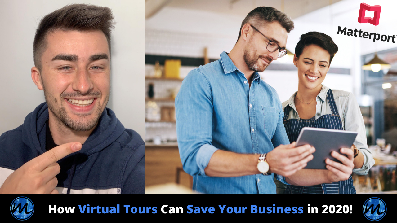How Virtual Tours Can Save Your Business in 2020